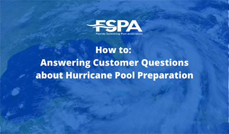 How to Answer Customer Questions about Hurricane Pool Preparation